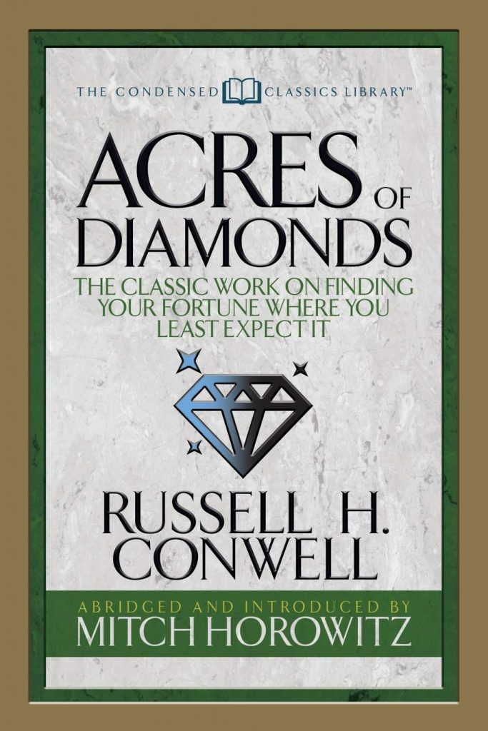Acres of Diamonds- must read books for an entrepreneur