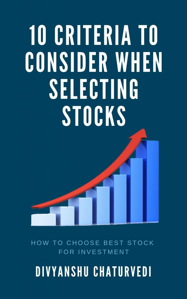 10 Criteria to consider when selecting stocks