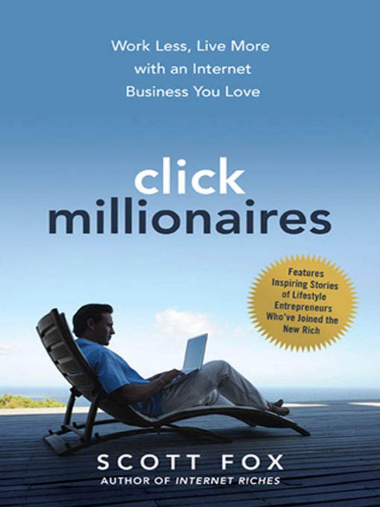 Click Millionaires by Scott Fox